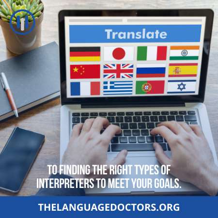 How to Find the Right Types of Interpreter