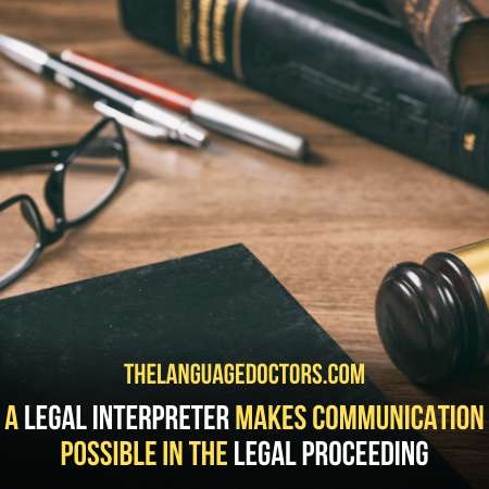 What is the Role Of An Interpreter In a Legal Settings to ensure justice