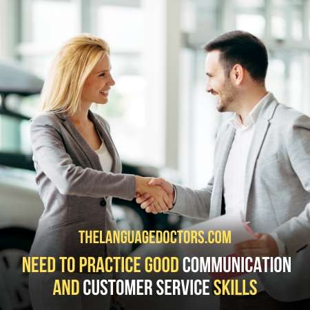 Develop Communication and Customer Service Skills-it very important to be a successful interpreter