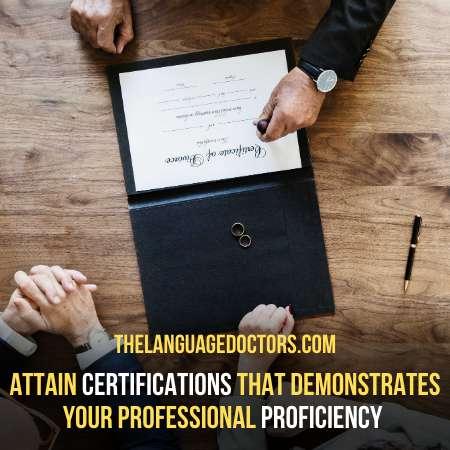 Get Professional Certifications-is the last step to be a professional interpreter