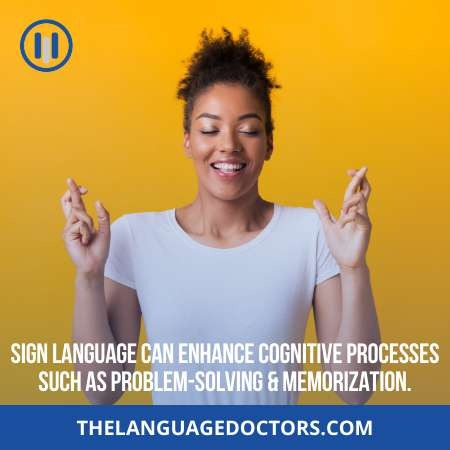 Physical and Mental Benefits-sign language will help you boost up your cognitive process and memory