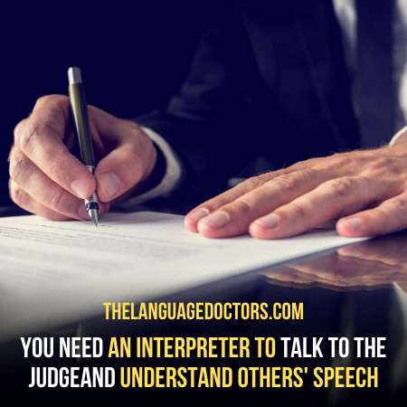 What if I Need an Interpreter-you need to apply or visit the language doctors to hire a court interpreter