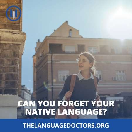 Can You Forget Your Native Language-It's a debatable question
