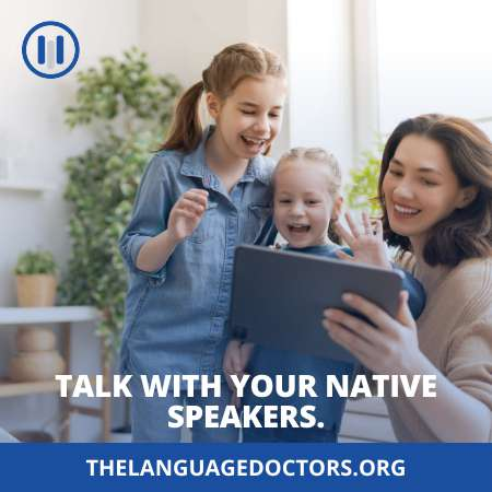 Talk with your native speakers-to practice it