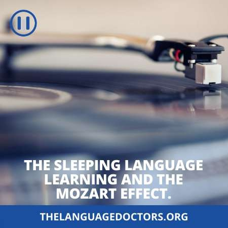 The Sleeping Language Learning and the Mozart Effect-it help us to understand the sleep learning process