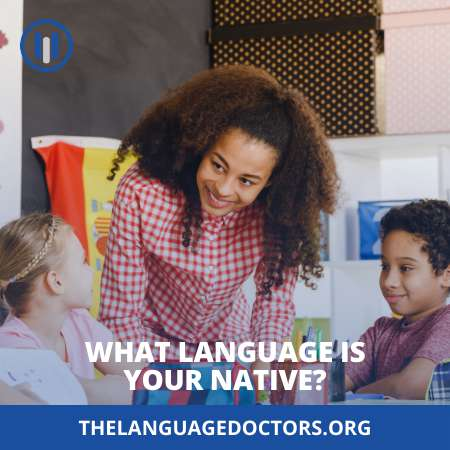 What Language Is Your Native-learn it's definition
