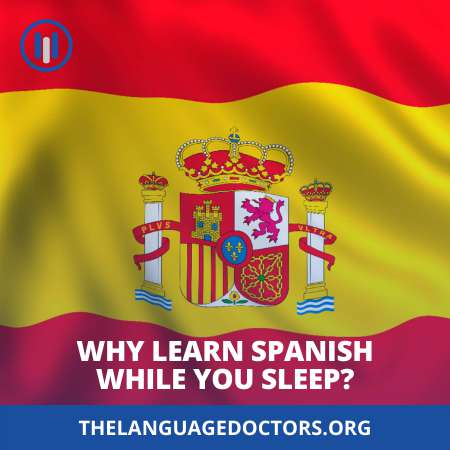 Why Learn Spanish While You Sleep-learn before you jump into learning