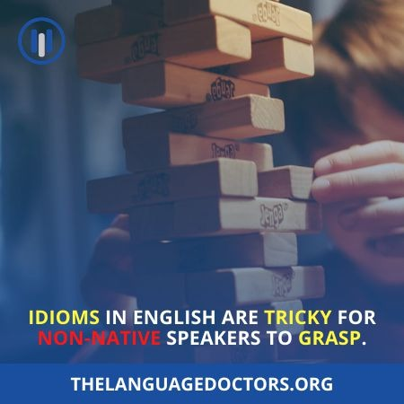 Why Is English Hard To Learn - Confusing Idioms