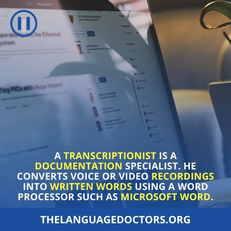 What Exactly Is A Transcriptionist